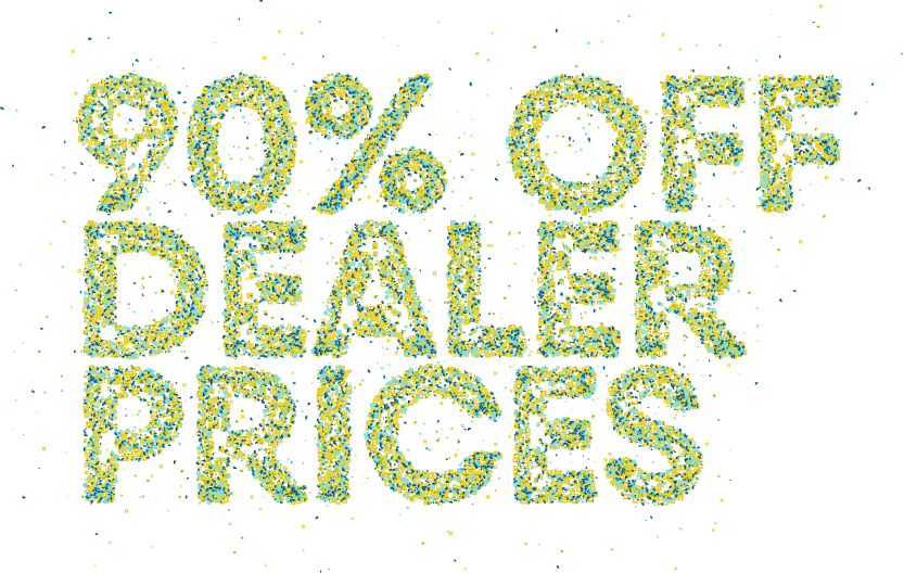 90 percent off dealer prices