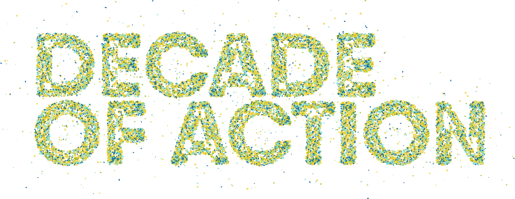 Our decade of action